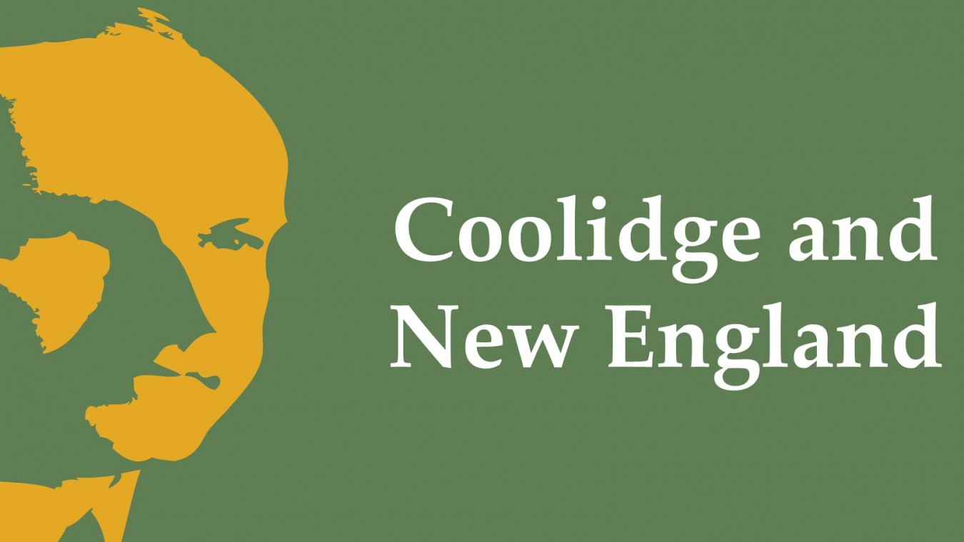 Coolidge and New England